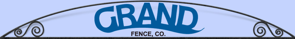 Grand Fence Co - Custom Gates and Fences